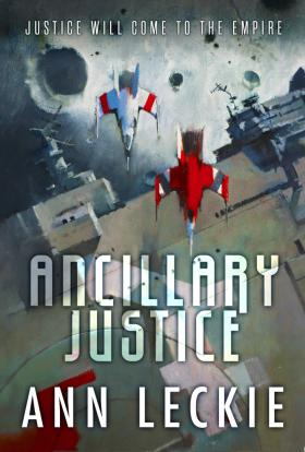 Leckie_AncillaryJustice_TP-692x1024